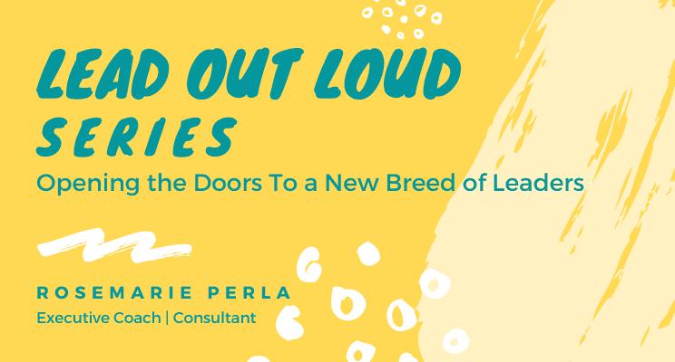 Perla Coaching - Lead Out Loud Series